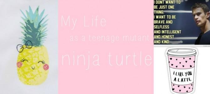 My life as a teenage mutant ninja turtle